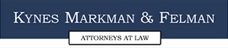 Kynes Markman & Felman Attorneys at Law
